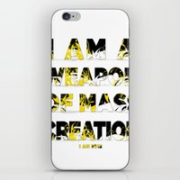 I am a Weapon of Mass Creation iPhone & iPod Skin