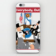 Everybody, Out! iPhone & iPod Skin