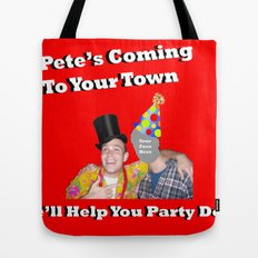 Pete Will Help You Part Down Tote Bag