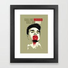 Call Me Morbid Call Me Pale Framed Art Print