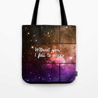 Without You I Fall To Pi… Tote Bag