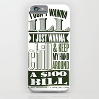 I Juswanna Chill iPhone 6 Slim Case