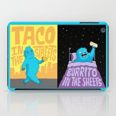 Taco in the streets, Burrito in the sheets. iPad Case