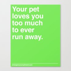 Your Pet Canvas Print