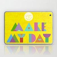 Make My Day. Laptop & iPad Skin