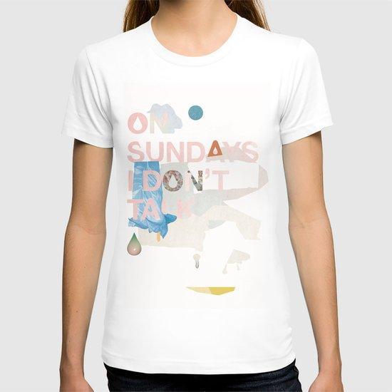 ON SUNDAYS I DON'T TALK T-shirt