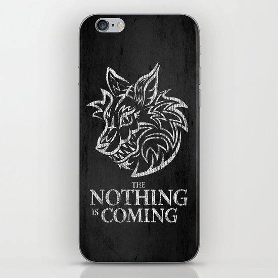 The Nothing is Coming  iPhone & iPod Skin