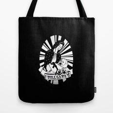 I'll Save You Tote Bag