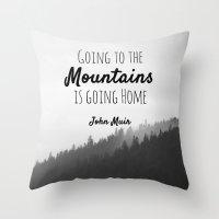 Going To The Mountains I… Throw Pillow
