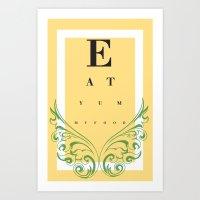 Eat Yummy Food! Art Print