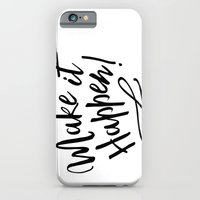 Make it Happen iPhone 6 Slim Case
