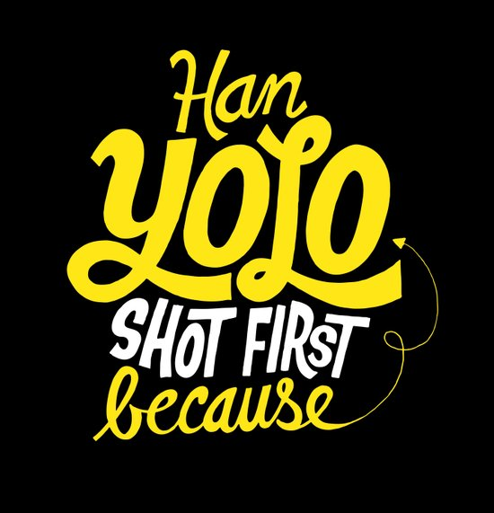 Han Yolo Shot First Because Canvas Print