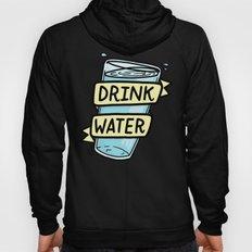 Drink Water Hoody