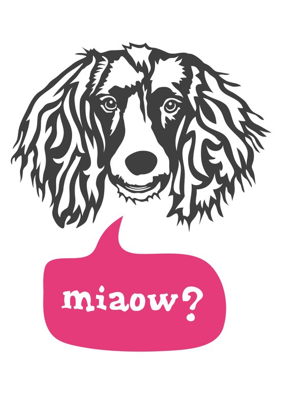 Some Dogs Are Bilingual Art Print