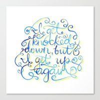 I Get Knocked Down Canvas Print