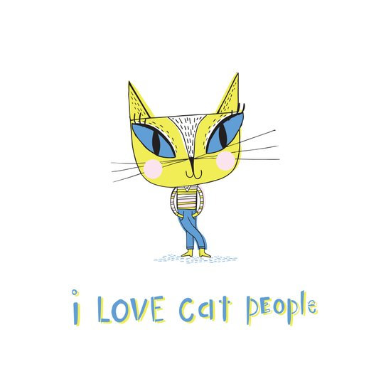 I love cat people Art Print