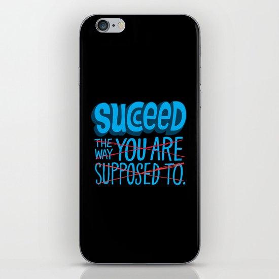Succeed.  iPhone & iPod Skin
