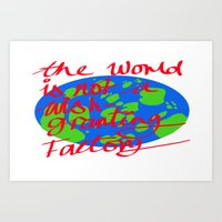 The World Is Not A Wish … Art Print