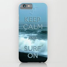 Keep calm and surf on  Slim Case iPhone 6s