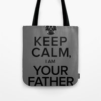 Keep Calm, I Am Your Father Tote Bag