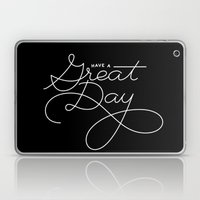Have A Great Day Laptop & iPad Skin