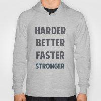 HARDER BETTER FASTER STR… Hoody