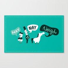 The Naysayers Canvas Print