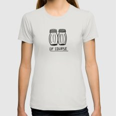 OF COURSE Womens Fitted Tee Silver SMALL