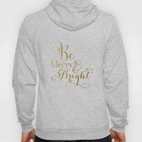 Be Merry & Bright Hoody
