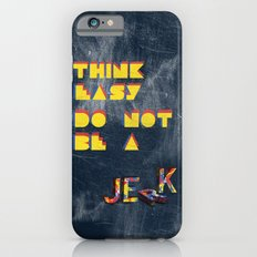 Think easy. iPhone 6s Slim Case