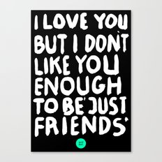JUSTFRIENDS Canvas Print
