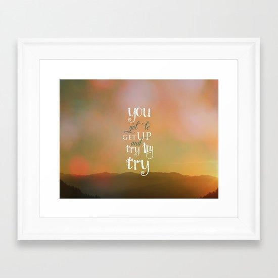 MOTIVATIONAL QUOTE Framed Art Print