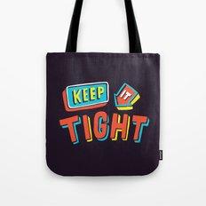 TIGHT Tote Bag