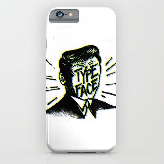 Typeface iPhone & iPod Case