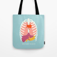 Hug Keep Us Alive Tote Bag