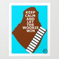 Let The Wookie Win Art Print