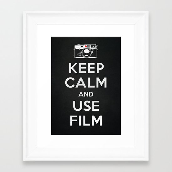 Keep Calm And Use Film Framed Art Print