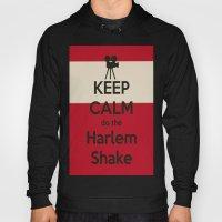 Keep Calm Do The Harlem … Hoody
