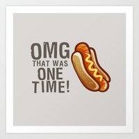 OMG That Was Only One Ti… Art Print