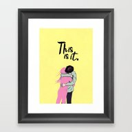 This Is It. Framed Art Print