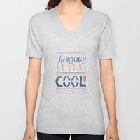 THROUGH BEING COOL Unisex V-Neck