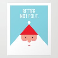 Christmas Better Not Pou… Art Print