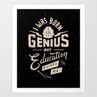 Born Genius Art Print