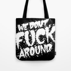 Don't F**K Tote Bag