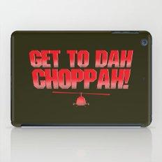 Get To Dah Choppah! iPad Case