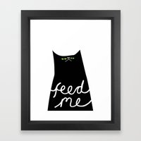 feed me Framed Art Print