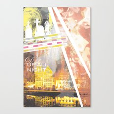 Up All Night Canvas Print