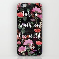 Take A Walk On The Wild Side iPhone & iPod Skin