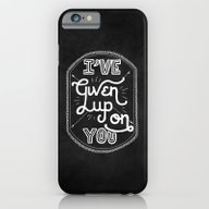 Given Up On You iPhone 6 Slim Case