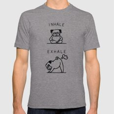 Inhale Exhale Pug Mens Fitted Tee Tri-Grey SMALL